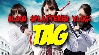 Nonton Tag  2015    Blood Splattered Vlog  Horror Movie Review  Film Subtitle Indonesia Streaming Movie Download