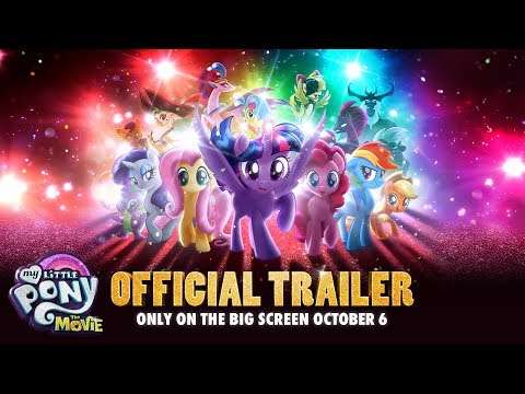 Official Trailer for My Little Pony The Movie from