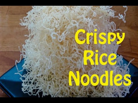 How to Make Crispy Rice Noodles