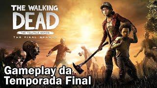 THE WALKING DEAD FINAL SEASON - O Início de Gameplay da Última Temporada, em Português PT BR!