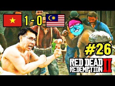 Red Dead Redemption 2 #26: TÁI HIỆN TRẬN VIỆT NAM - MALAYSIA =))))) - Thời lượng: 1:43:44.