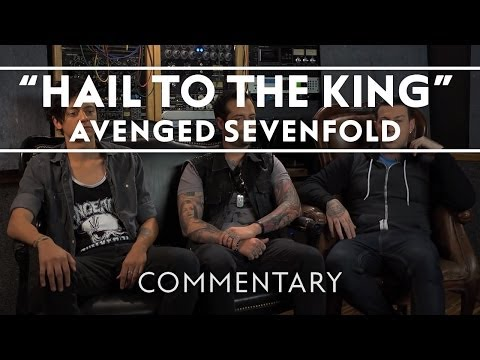 Avenged Sevenfold - Hail To The King (Commentary)
