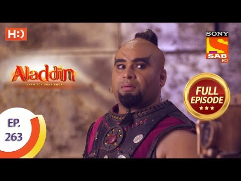 Aladdin - Ep 263 - Full Episode - 19th August, 2019