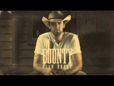 bounty - The brand new single from Dean Brody,