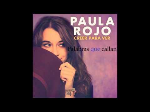 Letra Palabras que callan Paula Rojo