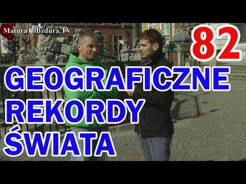 Matura To Bzdura - REKORDY GEOGRAFICZNE ŚWIATA odc. 82