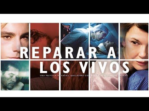 Reparar a los vivos - TRAILER ESPAÑOL?>