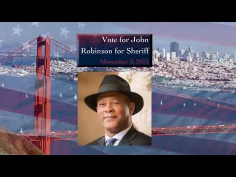 JOHN ROBINSON  For SHERIFF 2015 (San Francisco)
