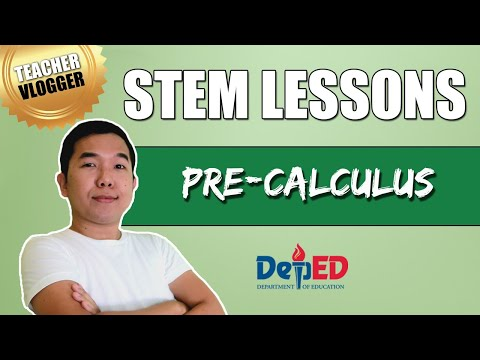 STEM Lessons for Grade 11 and Grade 12 | Pre-Calculus | DepEd Guide