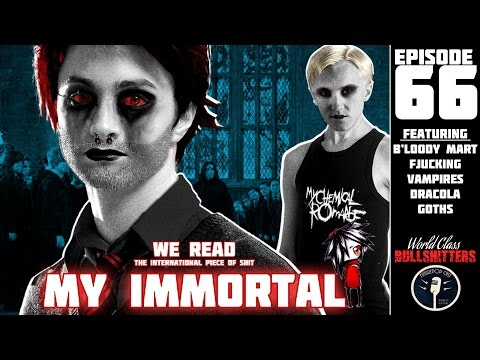 We Read The Internationally Acclaimed Piece Of Sh*t, My Immortal - Wcbs66