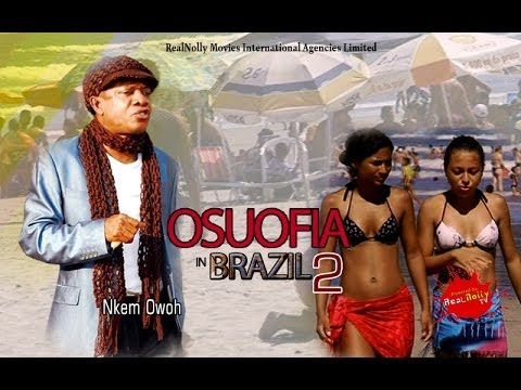 Osuofia In Brazil 2 - Nigeria Nollywood Movie