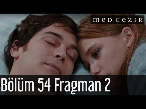 Medcezir 54.Bölüm Fragman 2