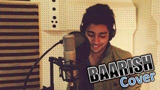 Video Siddharth Slathia - 'Baarish - Yaariyan' Cover MP3, 3GP, MP4, WEBM, AVI, FLV Juni 2018