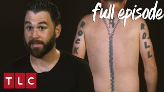 Video This Guy Has a Zipper on His Back! | America's Worst Tattoos (Full Episode) MP3, 3GP, MP4, WEBM, AVI, FLV Agustus 2019
