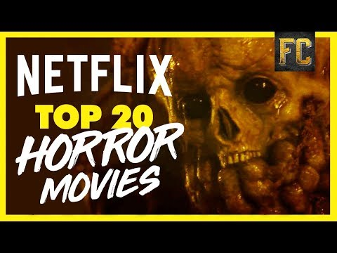 Funny movies - Top 20 Horror Movies on Netflix 2018  Scariest Movies on Netflix Right Now  Flick Connection