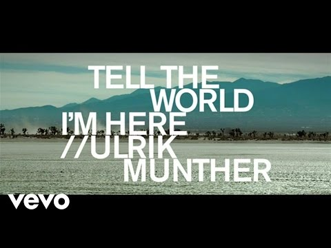 Ulrik Munther - Tell the World I'm Here lyrics