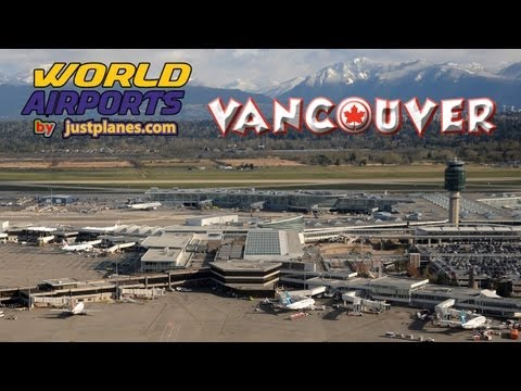 airports - Please visit our website at http://www.justplanes.com This video is from the VANCOUVER AIRPORT Blu-ray!