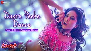 Daaru Peeke Dance | Kuch Kuch Locha Hai | Sunny Leone, Ram Kapoor, Navdeep Chhabra&Evelyn Sharma