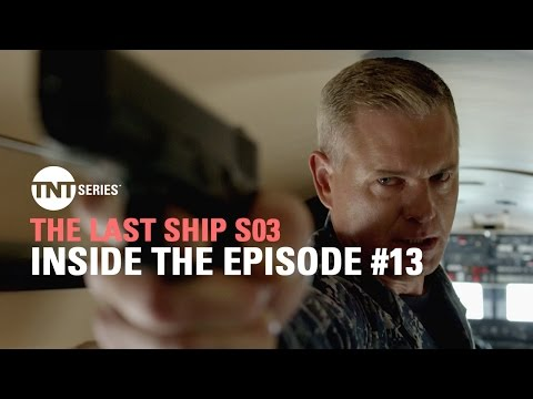The Last Ship S03 – Inside the Episode #13