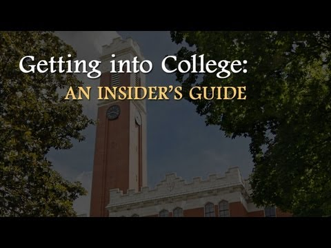 college video - How to get into the best college for you. Douglas Christiansen, Vanderbilt University's vice provost for enrollment and dean of admissions, who has spent the...