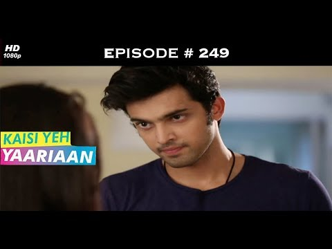 Kaisi Yeh Yaariaan Season 1 - Episode 249 - Pointed Ends