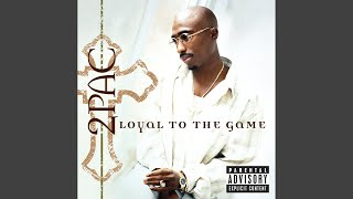 Loyal To The Game (Explicit)