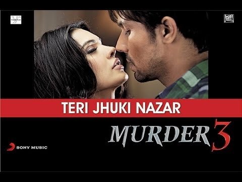 Video Song : Teri Jhuki Nazar
