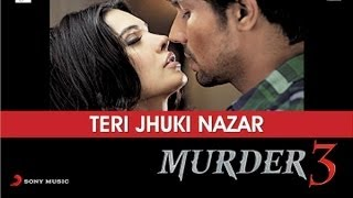 Randeep Hooda, Sara Loren - Teri Jhuki Nazar - Murder 3
