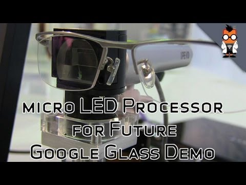 MicroLED Display for Next Generation Google Glass Demo - ITRI Taiwan