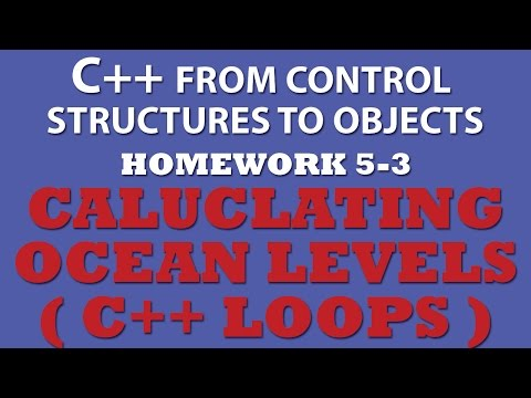 C++ Ocean Levels (Ex 5.3) Using C++ Loops