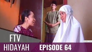 Video FTV Hidayah - Episode 64 | Gadis Kaya Dan Tukang Soto MP3, 3GP, MP4, WEBM, AVI, FLV Oktober 2018