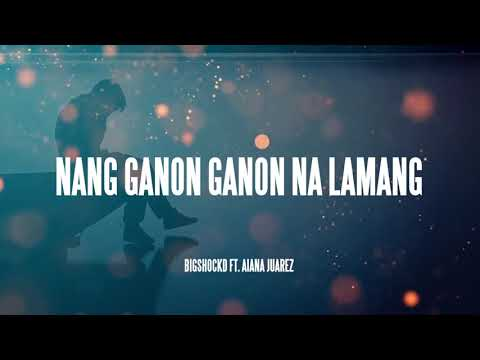 Kabilang Buhay (Rap Version)(Official Lyric Video) - Bigshockd & Aiana Juarez (Bandang Lapis)