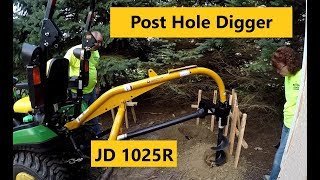 2. Good, Bad & Ugly: Compact Tractor Post Hole Digger Setup and First Use