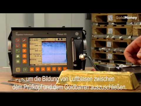 Der GoldMoney Standard - Ultraschall Goldbarren-Test