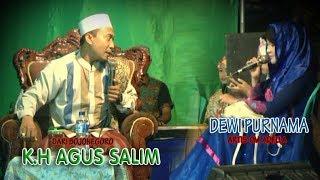 K.H AGUS SALIM Heran Denger Suara DEWI PURNAMA ( Om Adella )