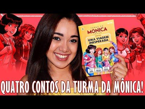 LI A TURMA DA MÔNICA JOVEM - UMA VIAGEM INESPERADA   Magia Literária