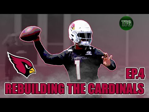 Rebuilding The Arizona Cardinals Episode 4 | Madden 19