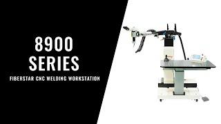 8900 Series FiberStar CNC Welding Workstation - Walkthrough