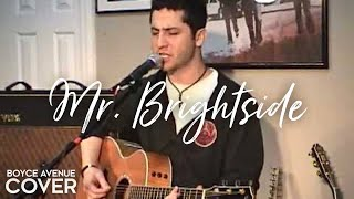 Mr. Brightside - The Killers (Boyce Avenue acoustic cover) on Spotify & Apple