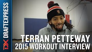Terran Petteway 2015 NBA Draft Interview