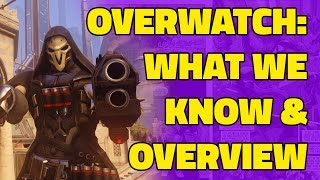 Overwatch Announcement: Overview And What We Know So Far