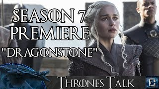 Game of Thrones Season 7 Premiere Review