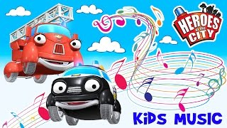 Kids Songs | The song about Paulie Police Car and Fiona Fire Engine - Heroes of the City | ♫