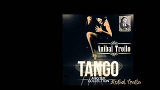 Download Lagu Anibal Troilo - Tango Master Collection (álbum completo) [HQ Audio] Mp3