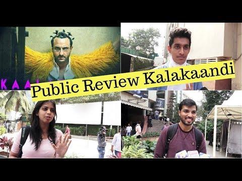 Saif Ali Khan | Deepak | Vijay | Kunaal | Public Review | Kalakaandi