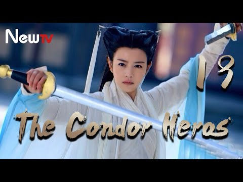 【Eng&Indo Sub】The Condor Heroes 19丨The Romance of the Condor Heroes (Version 2014)