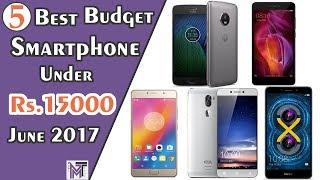 Top 5 Best Smartphones Under ₹15,000 June 2017 In HindiTop 5 Best  Budget Smartphones ₹15,000 June 2017 In HindiTop 5 Best BudgetSmartphones Under Rs.15,000 in June 20171) Moto G5 Plus2) Redmi Note 43) Lenovo p24) Huawei Honor 6X5) Coolpad Cool1 Dual