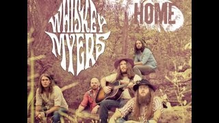 Whiskey Myers vidéo de musique Home (Lyric Video)
