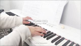 Video Goblin 도깨비 Opening  Round and Round(Never Far Away)& BGM The Path of the Deceased - piano w/sheet MP3, 3GP, MP4, WEBM, AVI, FLV Agustus 2018