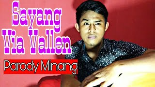 Parody Sayang - Via Vallen ( Versi Minang ) Akustik Subtitle Bahasa Indonesia